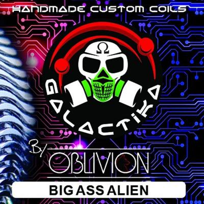 GALACTIKA COIL PRONTE OBLIVION BIG ASS ALIEN